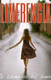 Limerencia: Mi Camino Al Amor [COMPLETA] cover
