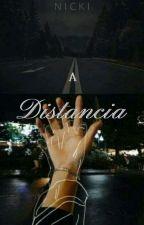 «A Distancia» by Antonia_bizzle6