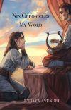 Nin Chronicles: My Word cover