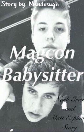 Magcon Babysitter   Nash Grier Fan Fic.