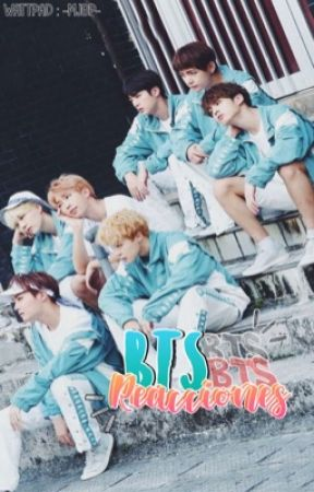 【Reacciones BTS】 by -MJBP-