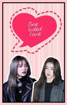 One Sided Love || SeulRene