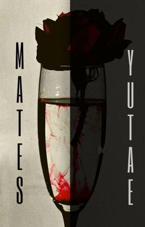MATES [YUTAE] by smisruthless