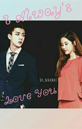 I always love you by Jnrxxfb