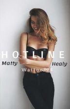 H O T L I N E ••• Matty Healy by Wattoo-94