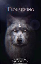 Flourishing   Werwolf von moonpriority