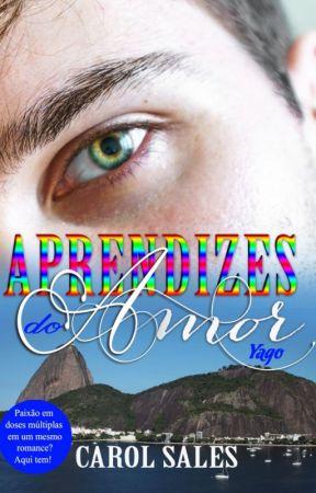 Aprendizes do Amor - Yago by CarolTSales