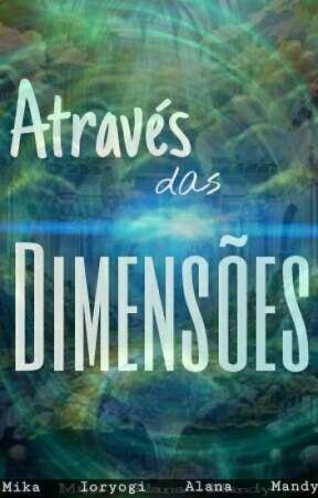 Através Das Dimensões by Dray_BALF