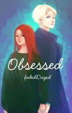 Obsessed // Drinny by fadedDazed