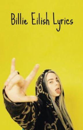 Billie Eilish Lyrics by aniyahxx