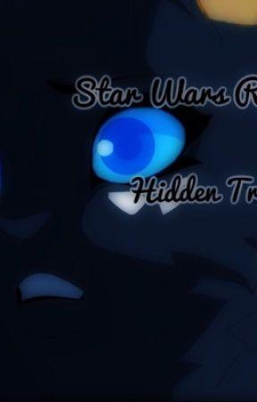 Star Wars: Hidden Within by RebelGirl0105