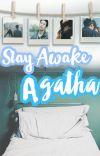 Stay awake, Agatha (PUBLISHED UNDER PSICOM) cover