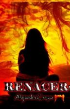 RENACER by m_cr696