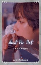 Hurt Me Not | Reply Me Not S2 by ArmyArchives