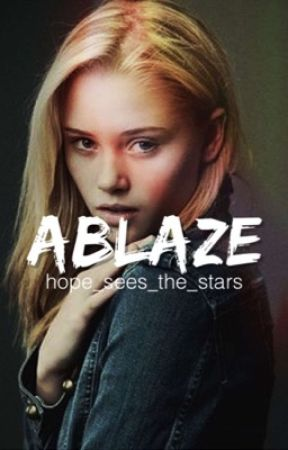 Ablaze  »»DARKEST MINDS«« by hope_sees_the_stars