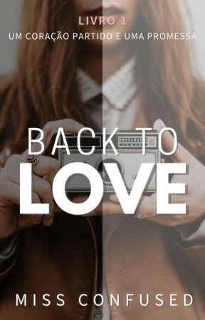 Back To Love | Em 2021 na AMAZON by MissConfused_