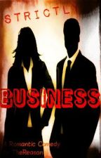 Strictly Business by TheRealOP