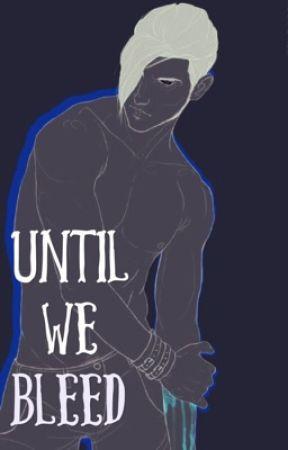 Until We Bleed (boyxboy) by Wolfie_Northern