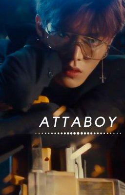 Đọc truyện [Transfic]  [Yuta x Doyoung]  Attaboy.
