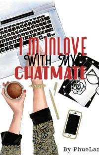 I'm inlove with my chatmate cover