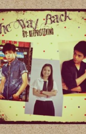 The Way Back (All I Need Book 2) [NASHLENE FANFIC] by keepbeLEEving