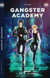 Gangster Academy (Published Under Pop Fiction) Book One cover
