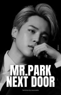 MR. PARK NEXT DOOR || BTS- PJM FF cover