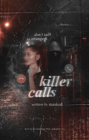 Killer Calls   ongoing by maskedst