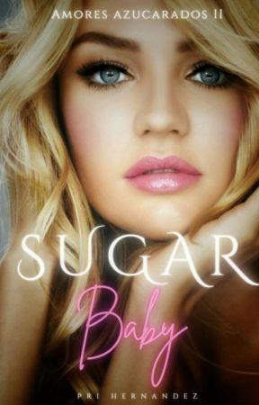Sugar Baby © (A.A II)  by Hope_Dreams_Love