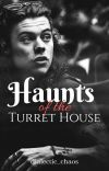 Haunts of the Turret House [LARRY STYLINSON] cover
