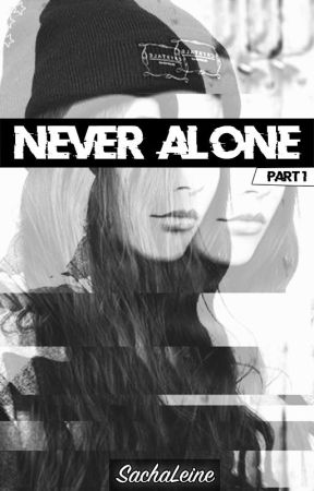 Never Alone - Tome 1 [Terminé] by Charlie_Malone_