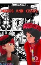 Comics and Kisses - A Marc x Nathaniel Story (Discontinued) by CampMiraculous