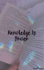 Knowledge Is Power by headlesshorsey