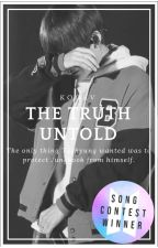 The Truth Untold [One Shot] by enseriolosientoalv