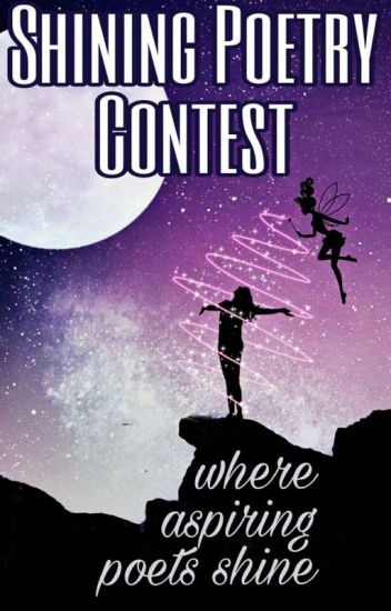 Shining Poetry Contest ( Weekly Poetry Contest)