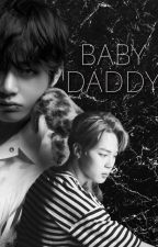 Baby Daddy | K.Taehyung [COMPLETED] by nanaxli
