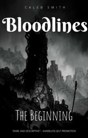 Bloodlines: The Beginning by Soularous