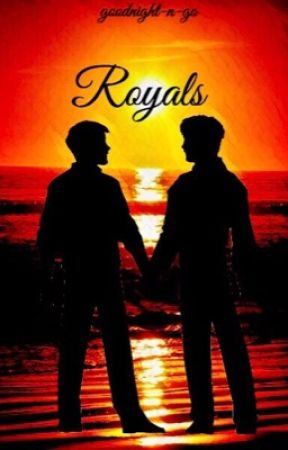 Royals [Completed] by goodnight-n-go