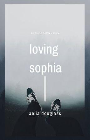 Loving Sophia: An Erotic Story by AeliaD
