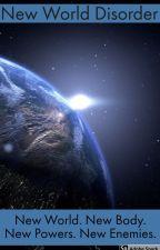 New World Disorder by ProfessorPedant