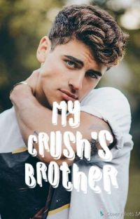 My Crush's Brother (BxB) cover