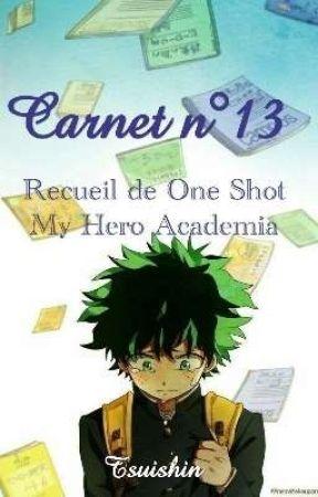 Carnet n°13 - OS My Hero Academia by Tsuishin