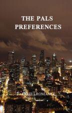 the pals preferences  by -parkhillromance
