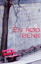 En rød benk (novelle) by helenee99