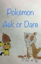 Pokemon  Ask or Dare by whitewolf49
