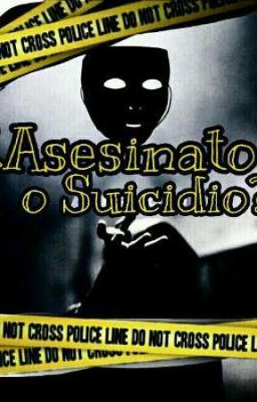 ¿Asesinato o Suicidio? by Keith_59