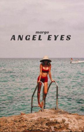 ANGEL EYES|| MAMMA MIA by -roadtrip