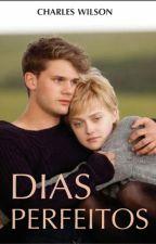 DIAS PERFEITOS by Charles-Wilson