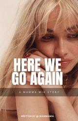 Here We Go Again ➵ Ariana Sequel ✔ by mgeorgiah