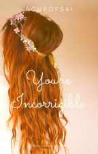 You're Incorrigible [Anne and Gilbert] *editing* by saiwriteswords